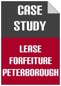 Lease Forfeiture Peterborough case study