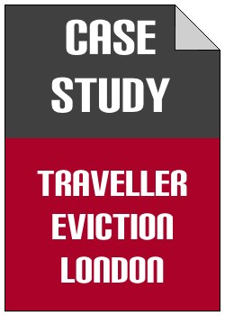 Traveller Eviction Bromley case study