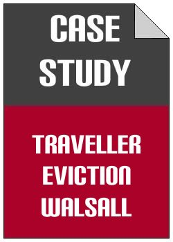 Traveller Eviction Walsall case study
