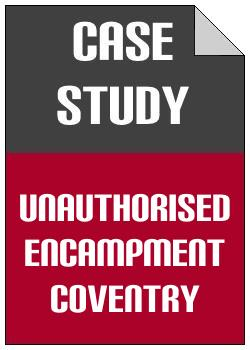 Unauthorised Encampment Coventry case study